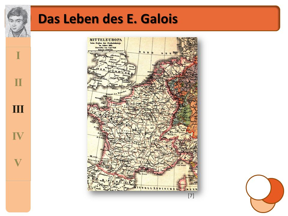 Das Leben des E. Galois I II III IV V [7]